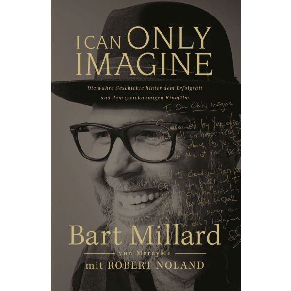 Bart Millard & Robert Noland, I can only Imagine