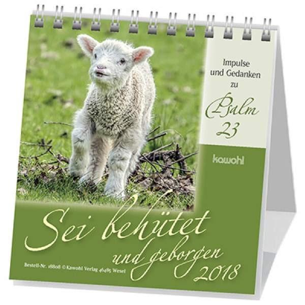 Sei behütet und geborgen 2019 - Psalm 23 Tischkalender