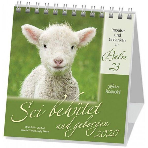 Sei behütet und geborgen 2020 - Psalm 23 Tischkalender