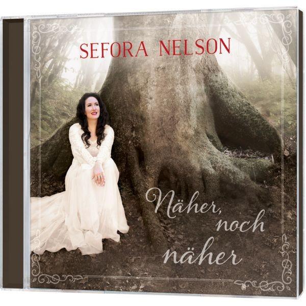 CD Sefora Nelson: Näher, noch näher