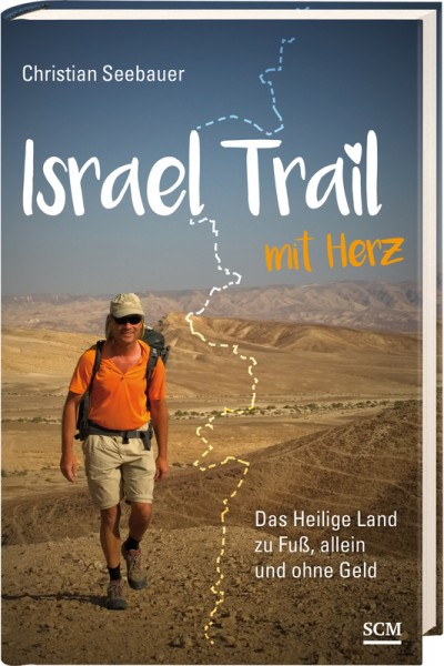 Christian Seebauer: Israel Trail mit Herz
