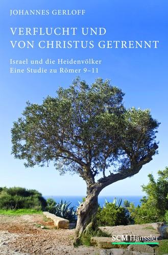 Johannes Gerloff: Verflucht und von Christus getrennt