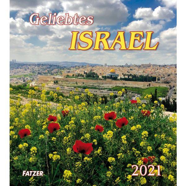 Geliebtes Israel 2021 - Wandkalender