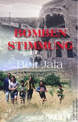 Bombenstimmung in Beit Jala