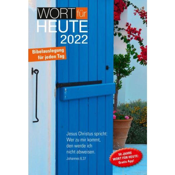 Wort für heute 2022 - Großdruck-Buchkalender