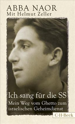 Abba Naor, Ich sang für die SS