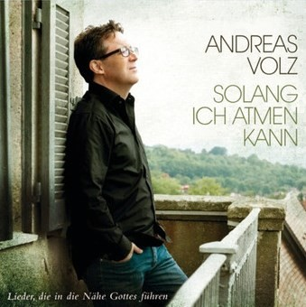 Andreas Volz: Solang ich atmen kann - CD