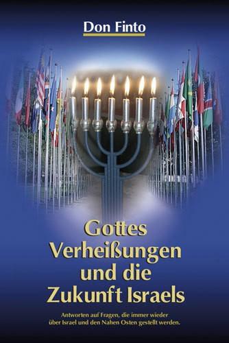 Gottes Verheißungen und die Zukunft Israels