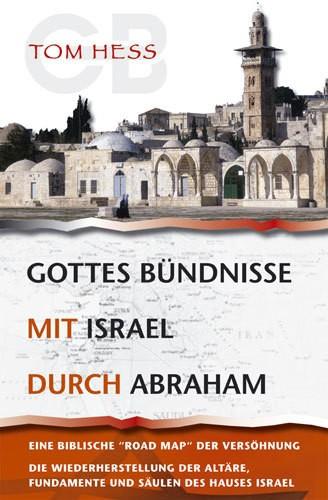 Gottes Bündnisse mit Israel durch Abraham