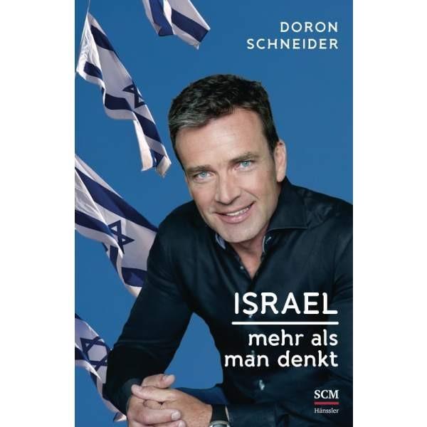 Doron Schneider: Israel - Mehr als man denkt