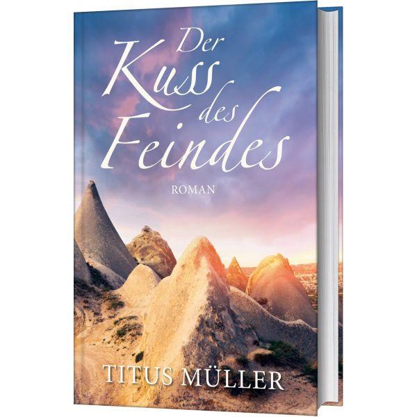 Titus Müller, Der Kuss des Feindes