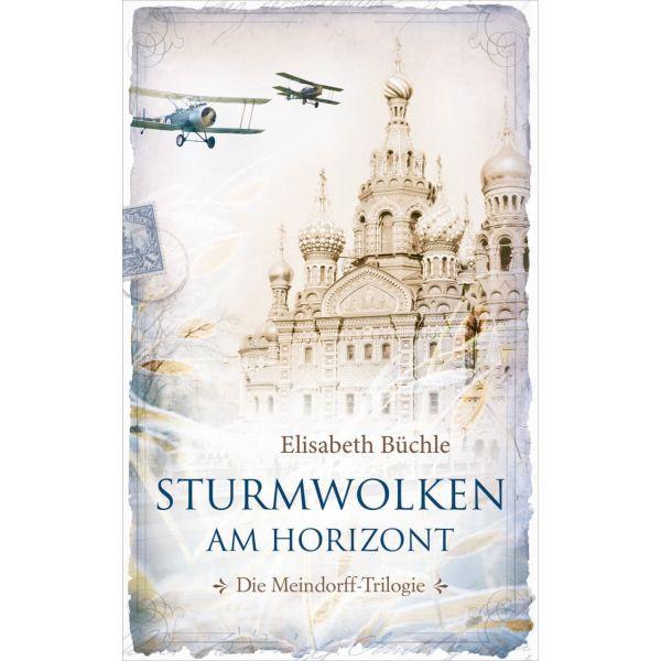 Elisabeth Büchle, Sturmwolken am Horizont (Band 2)