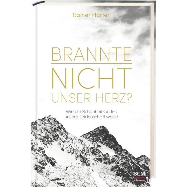 Rainer Harter, Brannte nicht unser Herz ?