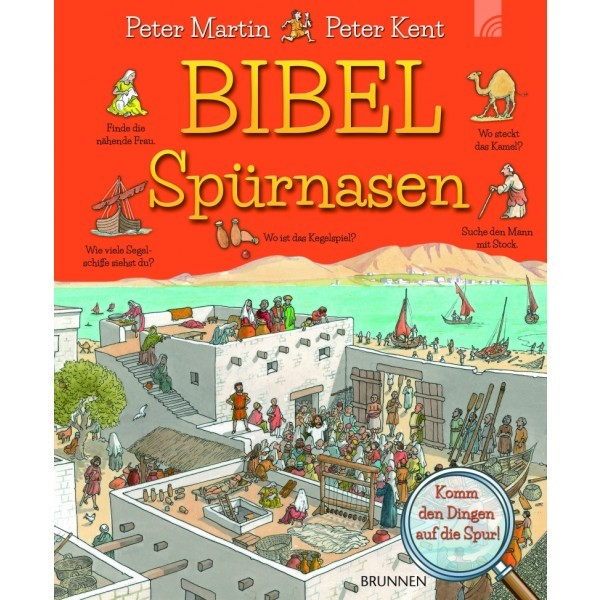Peter Martin & Peter Kent: Bibel - Spürnasen