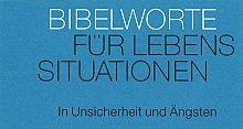 """Neujahreslose Bibelworte """"In Unsicherheit und Ängsten"""