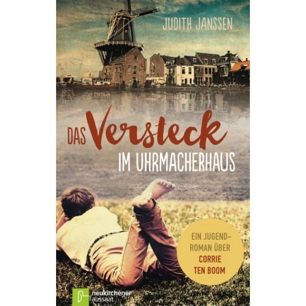 Judith Janssen: Das Versteck im Uhrmacherhaus