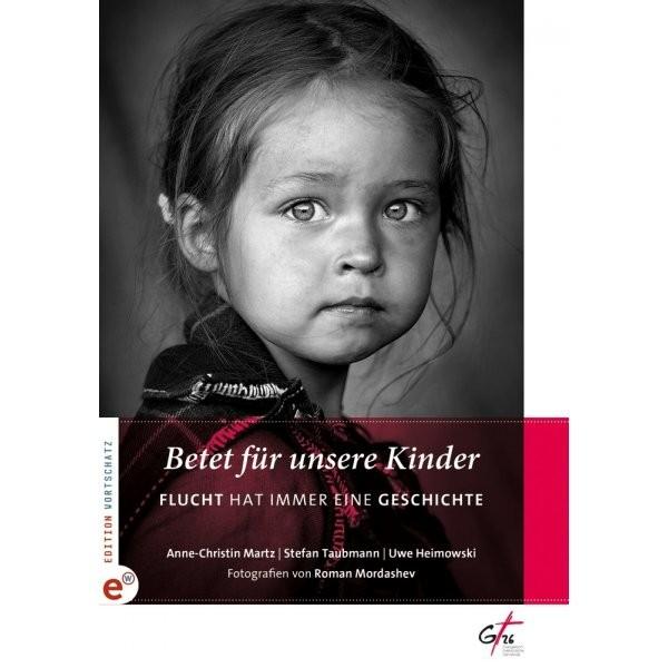 Uwe Heimowski: Betet für unsere Kinder