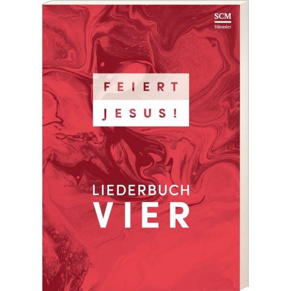 Feiert Jesus! 4 (Liederbuch)