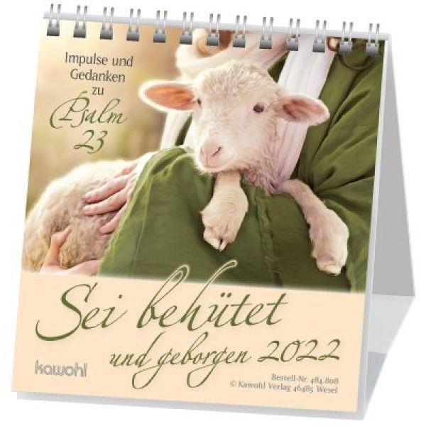 Sei behütet und geborgen 2022 - Psalm 23 Tischkalender