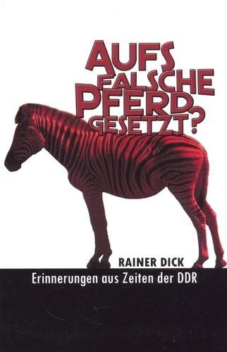 Rainer Dick, Aufs falsche Pferd gesetzt?