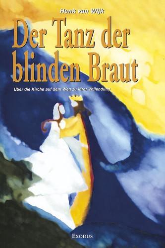 Der Tanz der blinden Braut