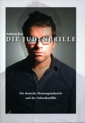 Andreas Rau: Die Judenbrille