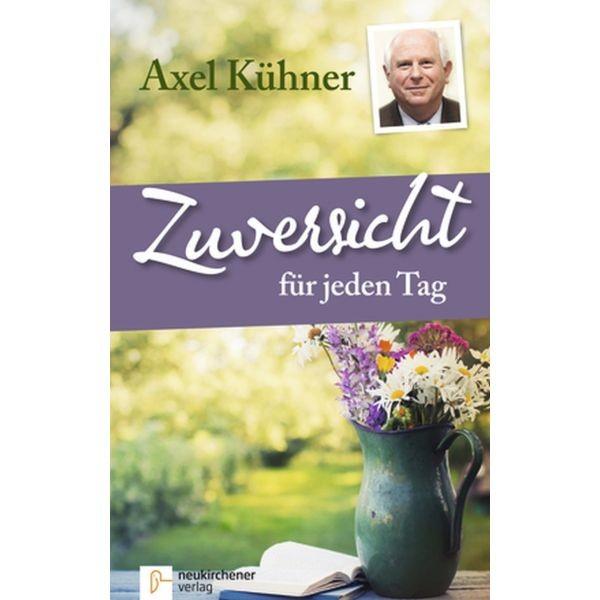 Axel Kühner, Zuversicht für jeden Tag, Sonderausgabe