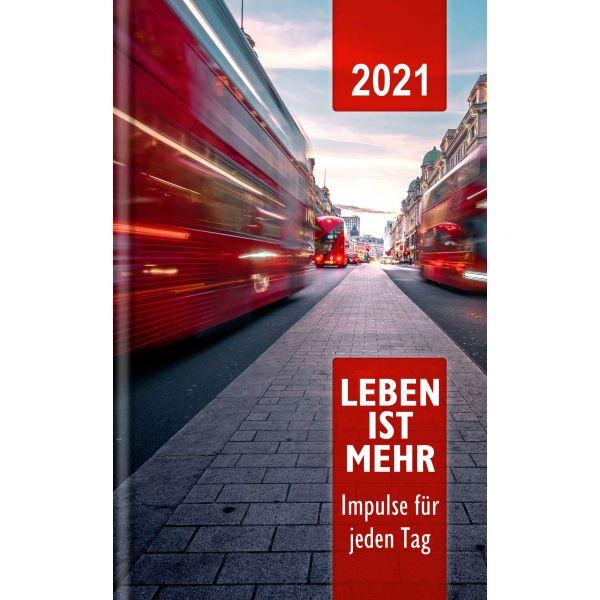 Leben ist mehr 2021 - Buchkalender (Gebunden)