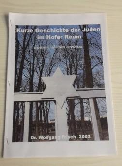 Historische Kurze Geschichte der Juden in Hof und deren Region