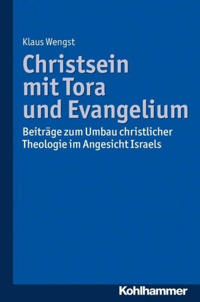 Klaus Wengst, Christsein mit Tora und Evangelium