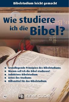 Wie studiere ich die Bibel? - Studienfaltkarte 12