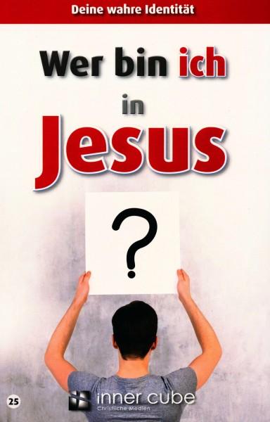 Wer bin ich in Jesus? - Studienfaltkarte 25