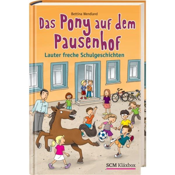 Das Pony auf dem Pausenhof