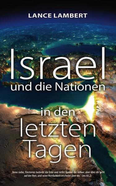 Lance lambert: Israel und die Nationen in den letzten Tagen