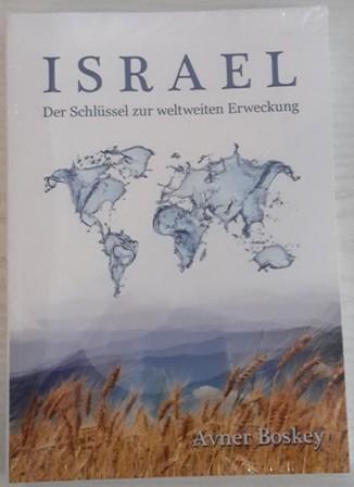 Avner Boskey, ISRAEL - Der Schlüssel zur weltweiten Erweckung