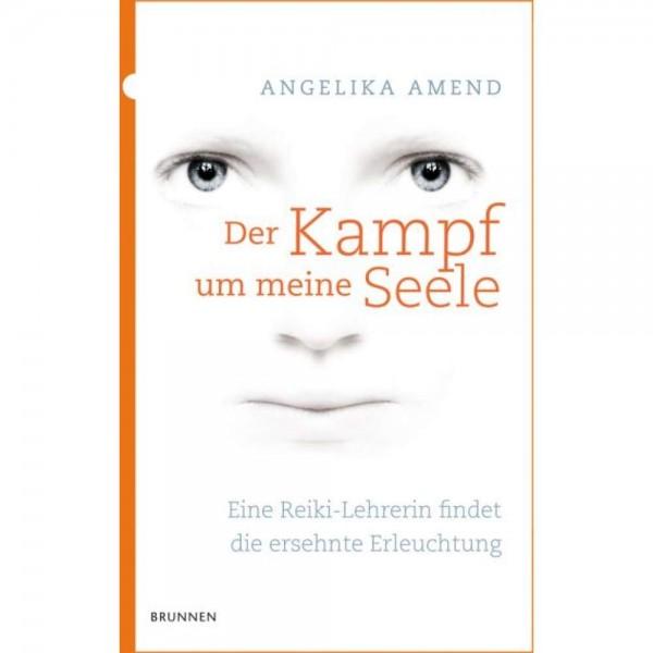 Angelika Amend: Der Kampf um meine Seele
