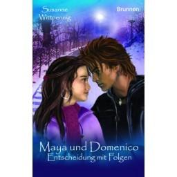 Maya und Domenico, Band 3