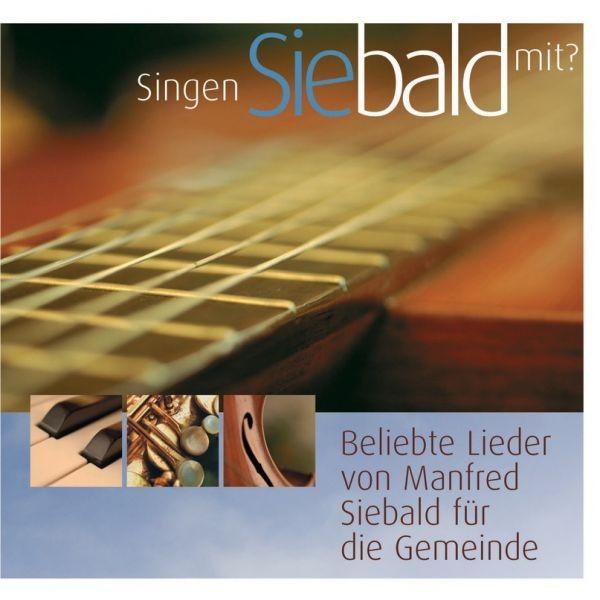 CD Singen Sie bald mit (Manfred Siebald)