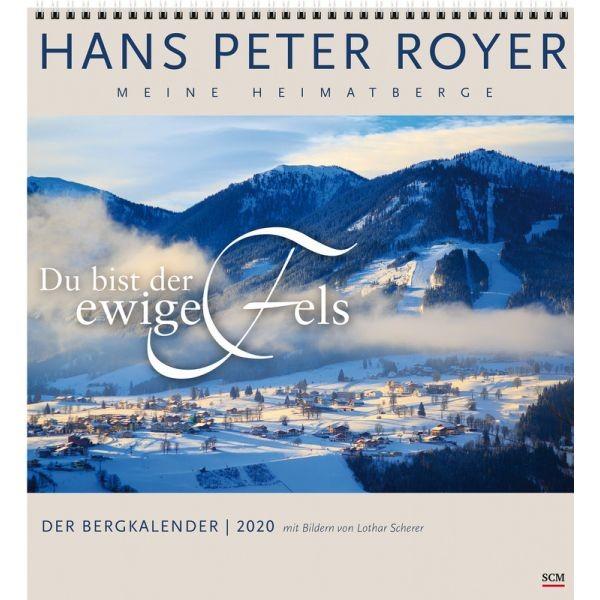 """Der Bergkalender """"Du bist der ewige Fels"""" 2020 (H.P.Royer)"""