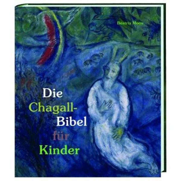 Bestrix Moos: Die Chagall-Bibel für Kinder