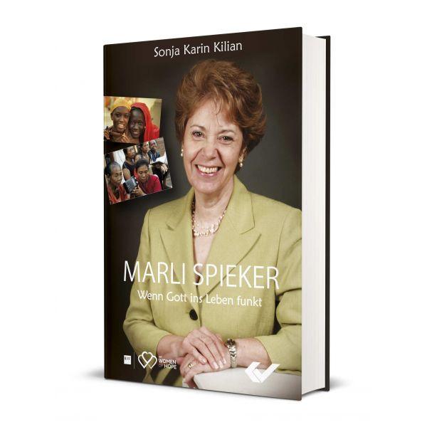 Sonja Kilian, Marli Spieker - Wenn Gott ins Leben funkt