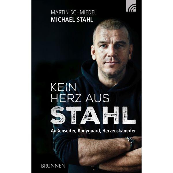Michael Stahl / Martin Schmiedel, Kein Herz aus Stahl