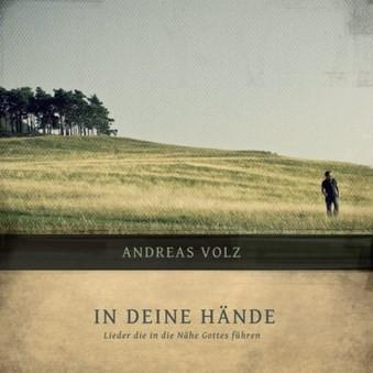 Andreas Volz: In deine Hände - CD
