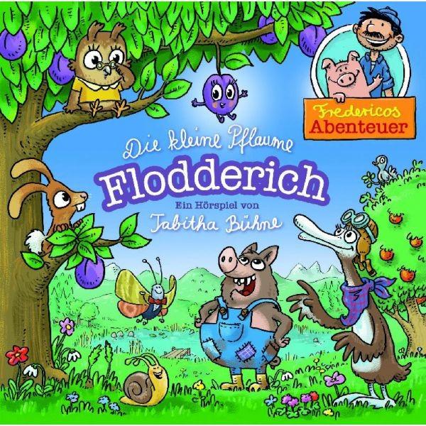 Die kleine Pflaume Flodderich (Hörspiel-CD)