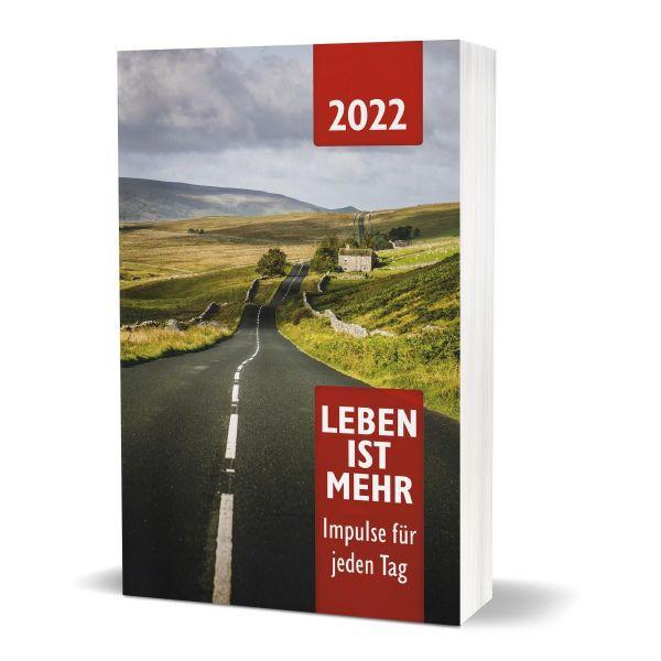 Leben ist mehr 2022 -Buchkalender (Paperback)