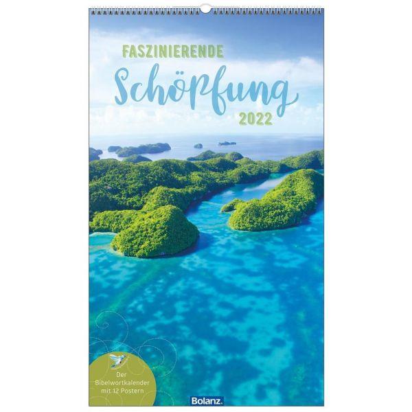 Faszinierende Schöpfung 2022 - Wandkalender