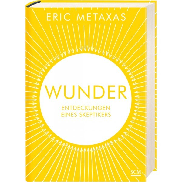 Eric Metaxas: Wunder