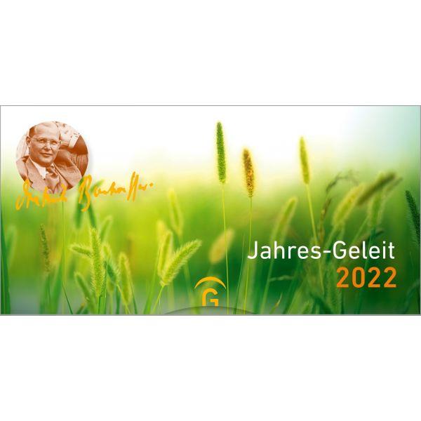 Jahres - Geleit 2022 mit Dietrich Bonhoeffer
