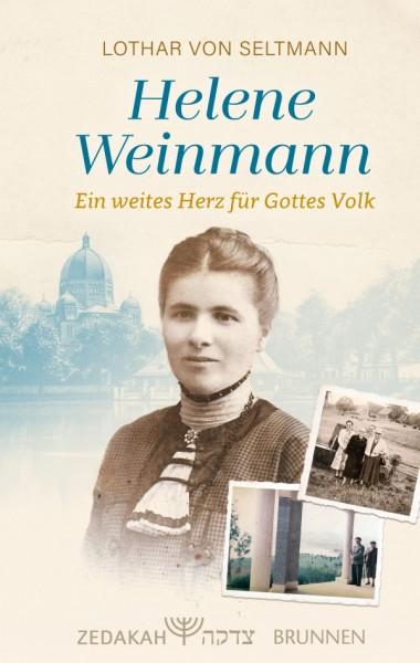 Lothar von Seltmann: Helene Weinmann