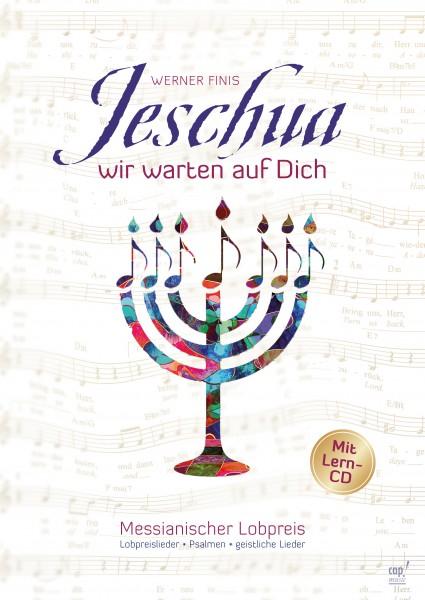 Werner Finis: Jeschua, wir warten auf dich (Liederbuch mit Lern-CD)